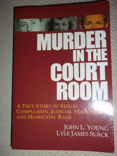 9780967463322: Murder in the Court Room