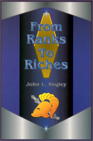 9780967466538: From Ranks to Riches