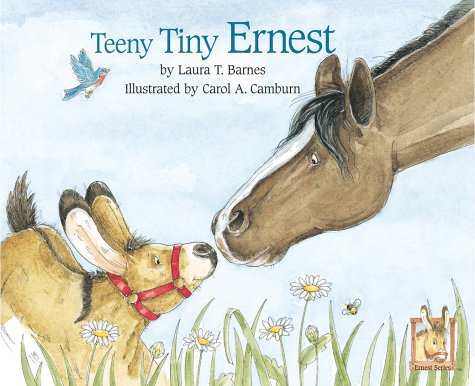Teeny Tiny Ernest (Ernest series): Barnes, Laura T.