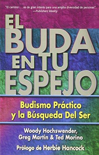 9780967469775: El Buda En Tu Espejo / The Buddha in Your Mirror: Budismo Practico en la Busqueda del Ser / Practical Buddhism and the Search for Self