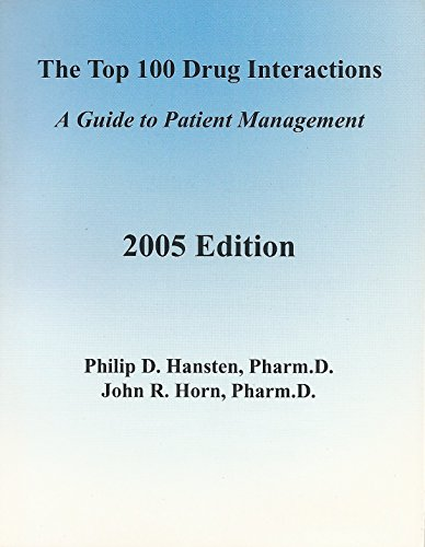 9780967471860: The Top 100 Drug Interactions: A Guide to Patient Management