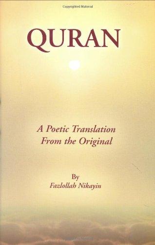 Quran : A Poetic Translation: Fazlollah Nikayin
