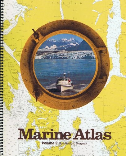 9780967475035: Marine Atlas- Vol. 2 - Port Hardy to Skagway
