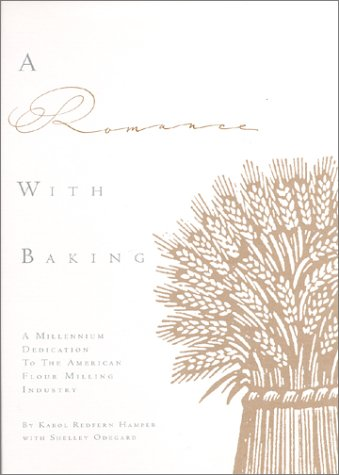 A Romance with Baking : A Millinnium: Karol Redfern Hamper