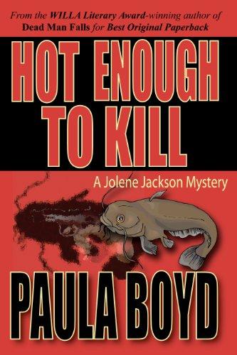 Hot Enough to Kill: Boyd, Paula