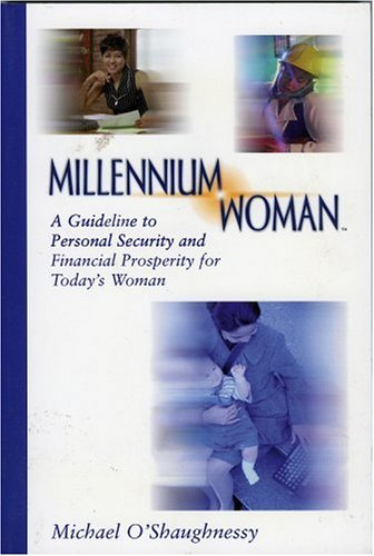 9780967478807: Millennium Woman: A Guideline to Personal Security and Financial Prosperity for Todays Woman