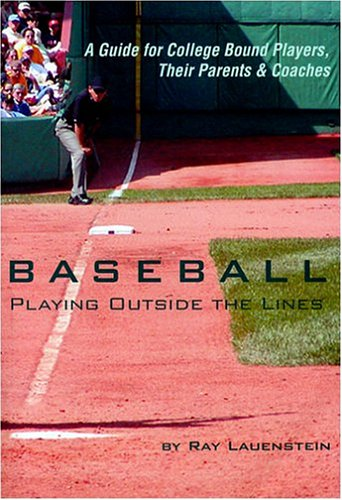 Baseball: Playing Outside the Lines: Ray Lauenstein