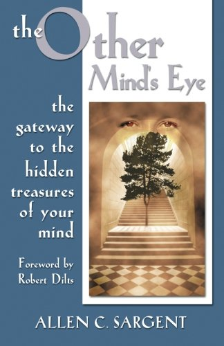 The Other Mind's Eye: The Gateway to: Sargent, Allen C.