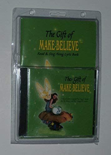 The Gift of Make Believe with Book: Sands, Ginger; Sands, Luke