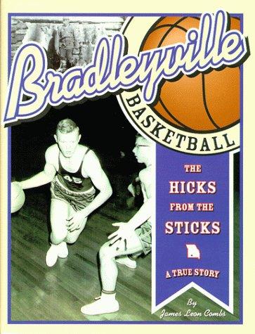 9780967485300: Bradleyville Basketball, a True Story of