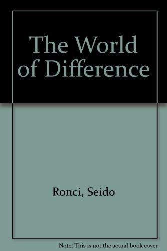 The World of Difference: Ronci, Seido Ray