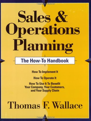 9780967488400: Sales & Operations Planning -- The How-To Handbook