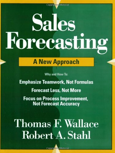 Sales Forecasting: A New Approach (9780967488417) by Wallace, Thomas F.; Stahl, Robert A.