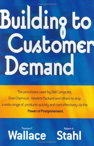 Building to Customer Demand: Wallace, Thomas F.;