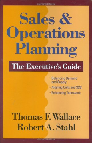 9780967488486: Title: Sales n Operations Planning The Executives Guide