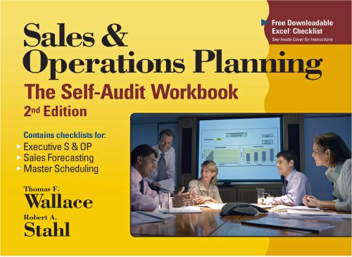 Sales & Operations Planning: The Self-Audit Workbook (9780967488493) by Thomas F. Wallace; Robert A. Stahl