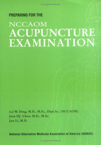 Preparing for the NCCAOM Acupuncture Examination
