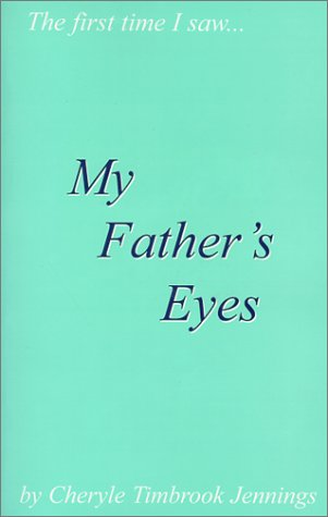 9780967493206: My Father's Eyes