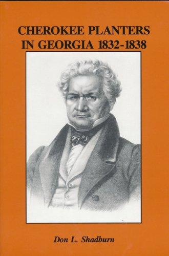 9780967495224: Cherokee Planters in Georgia, 1832-1838