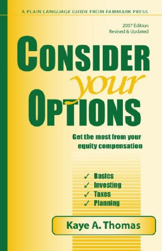 9780967498188: Consider Your Options 2007