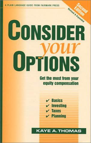 9780967498195: Consider Your Options: Get the Most from Your Equity Compensation