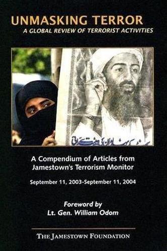 Unmasking Terror: A Global Review Of Terrorist: Editor-Julie Sirrs; Editor-Mahan