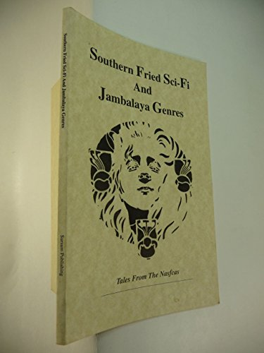 9780967501727: Southern Fried Sci-Fi And Jambalaya Genres