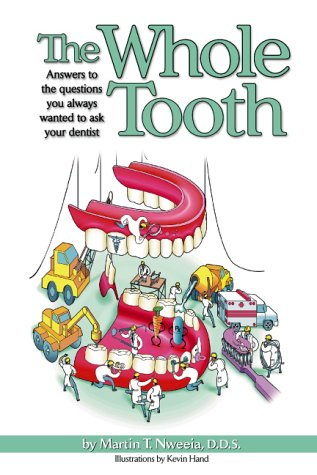9780967504803: The Whole Tooth