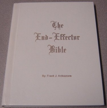 9780967505718: The End-Effector Bible