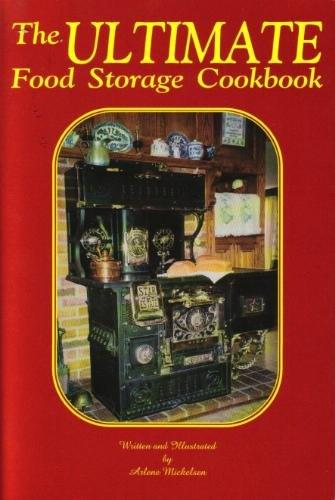 9780967509402: The Ultimate Food Storage Cookbook