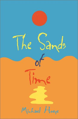 9780967511122: The Sands of Time: A Hermux Tantamoq Adventure