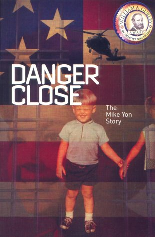 9780967512327: Danger Close: The Mike Yon Story