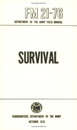 US Army Survival Manual: FM 21-76: Department of Defense