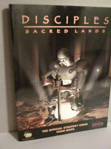 9780967512723: The Official Disciples: Sacred Lands Strategy Guide