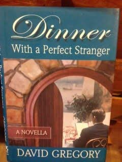 9780967514116: Dinner with a Perfect Stranger