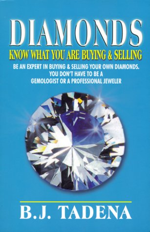 9780967514802: Diamonds: Know What You Are Buying & Selling