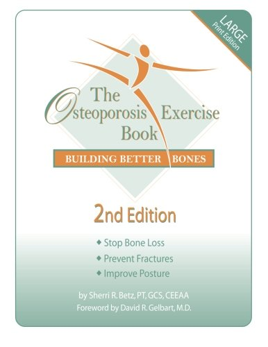 9780967515205: The Osteoporosis Exercise Book: Building Better Bones