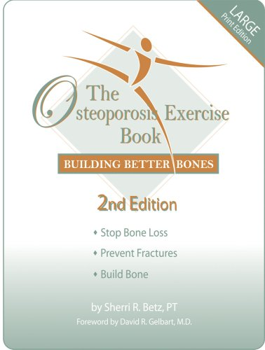 9780967515250: The Osteoporosis Exercise Book: Building Better Bones, 2nd Edition