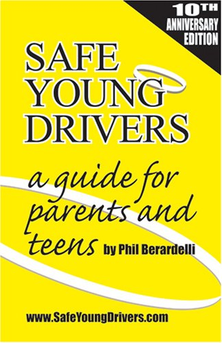 9780967519166: Safe Young Drivers: A Guide for Parents and Teens