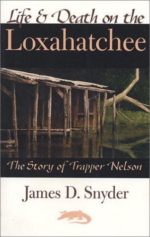 9780967520032: Life and Death on the Loxahatchee