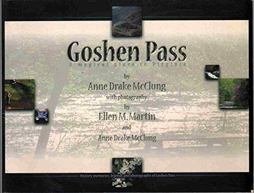 Goshen Pass: Anne Drake McClung
