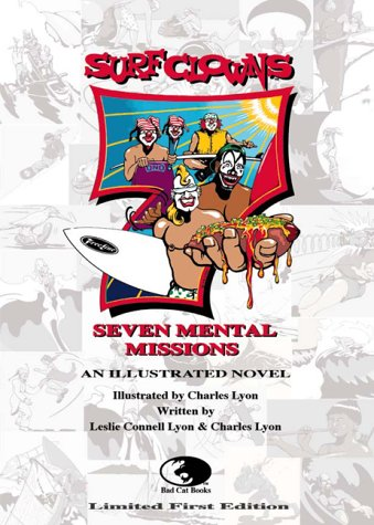 SURF CLOWNS SEVEN MENTAL MISSIONS: LESLIE CONNELL &