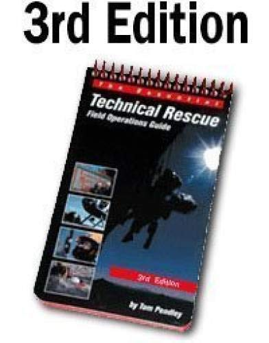 9780967523842: The Essential Technical Rescue Field Operations Guide