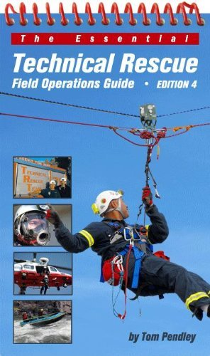9780967523897: The Essential Technical Rescue Field Operations Guide