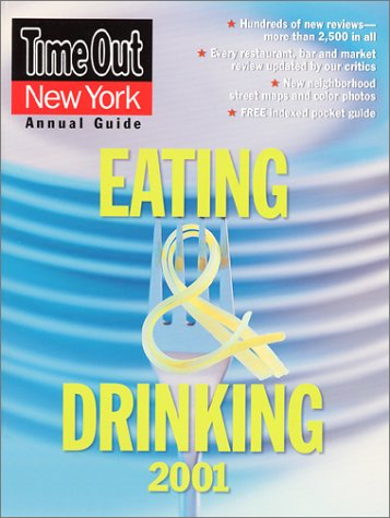 Time Out New York's Guide to Eating & Drinking 2001: York, Time Out New