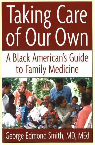 9780967525860: Taking Care of Our Own: A Family Medical Guide for African Americans