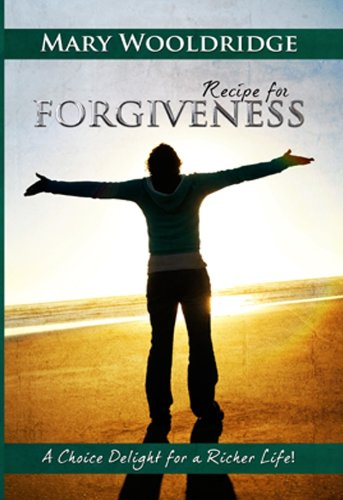 Recipe for Forgiveness: Mary Wooldridge