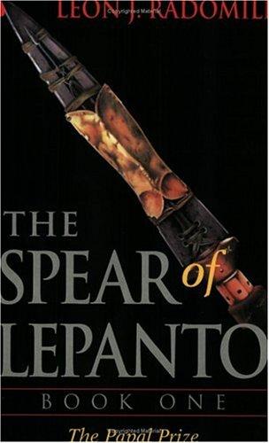 9780967532936: The Spear of Lepanto