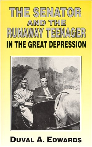 The Senator and the Runaway Teenager : Duval A. Edwards