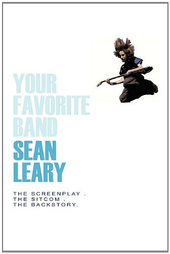 Your Favorite Band: Leary, Sean
